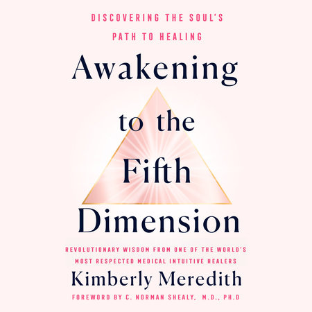 Awakening to the Fifth Dimension by Kimberly Meredith
