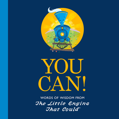 You Can! by Watty Piper and Charlie Hart