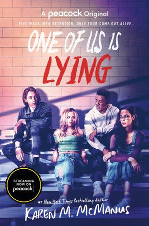 One of Us Is Lying (TV Series Tie-In Edition) by Karen M. McManus