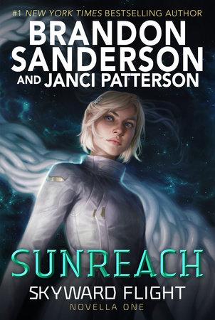 Sunreach (Skyward Flight: Novella 1) by Brandon Sanderson and Janci Patterson