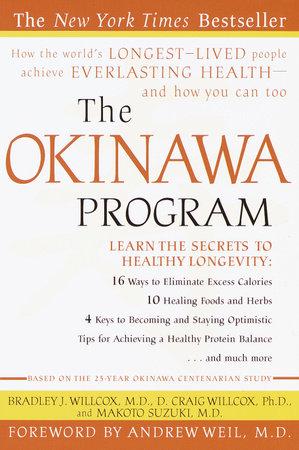 The Okinawa Program by Bradley J. Willcox, D. Craig Willcox and Makoto Suzuki