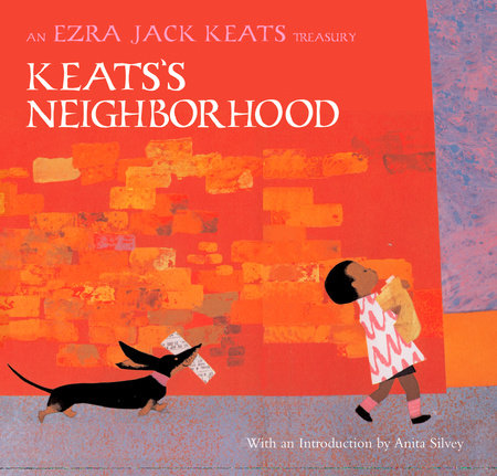 Keats's Neighborhood by Ezra Jack Keats