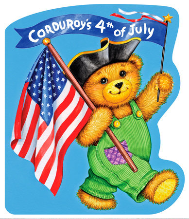 Corduroy's Fourth of July by