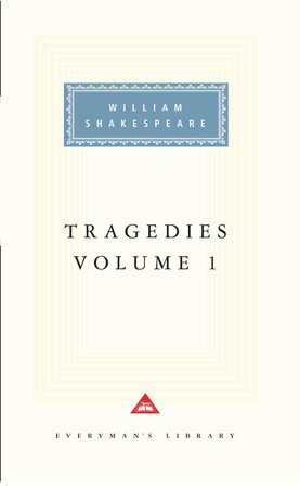 Tragedies, vol. 1 by William Shakespeare