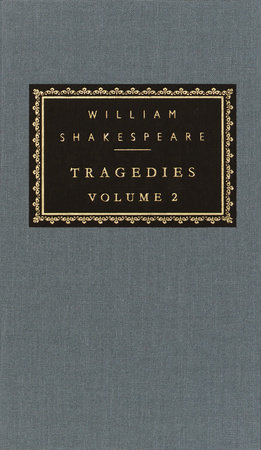 Tragedies, Volume 2 by William Shakespeare