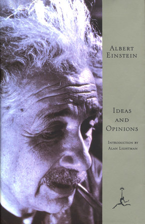 Ideas And Opinions by Albert Einstein
