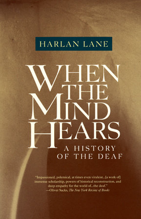 When the Mind Hears by Harlan Lane