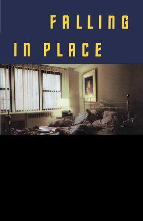 Falling in Place by Ann Beattie