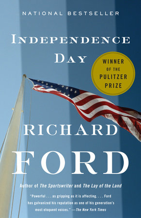 Independence Day by Richard Ford Author of The Sportswriter
