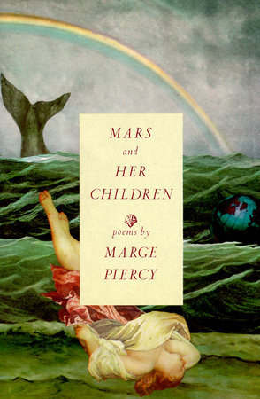 Mars and Her Children by Marge Piercy