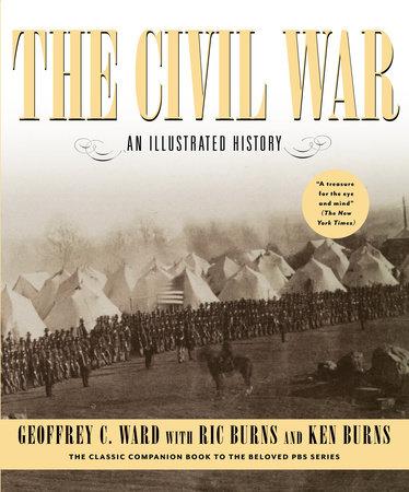 The Civil War by Geoffrey C. Ward, Kenneth Burns and RICHARD BURNS