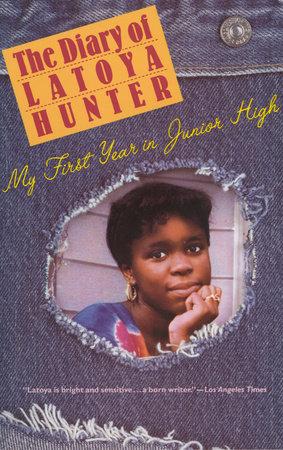 Diary of Latoya Hunter by Latoya Hunter