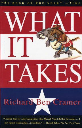 What It Takes by Richard Ben Cramer