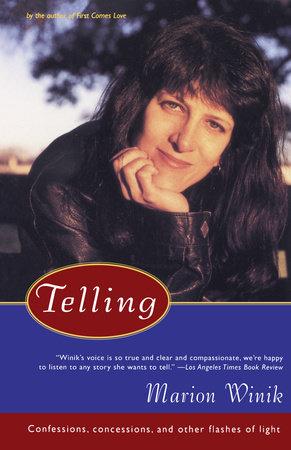 Telling by Marion Winik