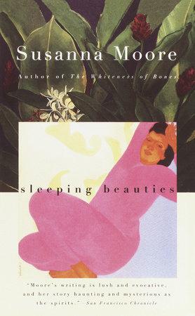 Sleeping Beauties by Susanna Moore