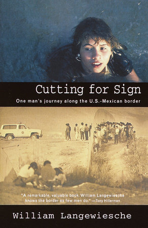 Cutting for Sign by William Langewiesche