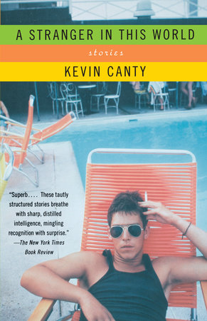 A Stranger in This World by Kevin Canty