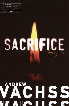 Sacrifice by Andrew Vachss