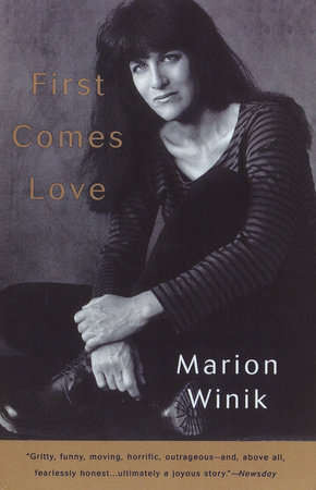 First Comes Love by Marion Winik