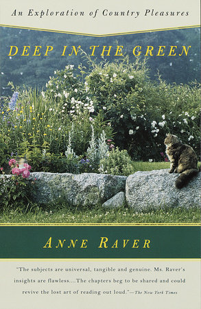 Deep in the Green by Anne Raver