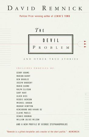 The Devil Problem by David Remnick
