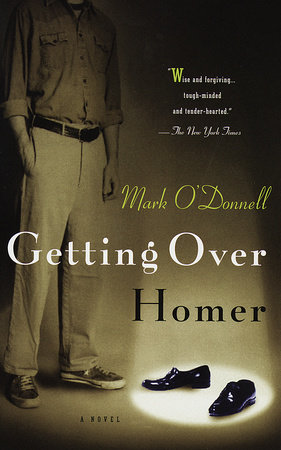 Getting Over Homer by Mark o'Donnell