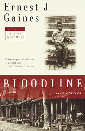 Bloodline by Ernest J. Gaines