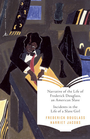 Narrative of the Life of Frederick Douglass, an American Slave & Incidents in the Life of a Slave Girl by Frederick Douglass | Harriet Jacobs