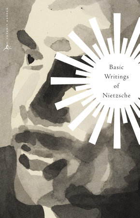 Basic Writings of Nietzsche by Friedrich Nietzsche