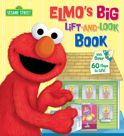 Elmo's Big Lift-and-Look Book (Sesame Street) by Anna Ross