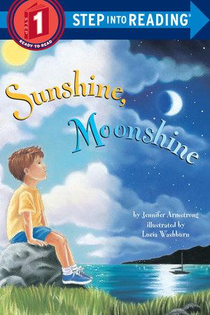 Sunshine, Moonshine by Jennifer Armstrong