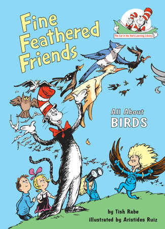 Fine Feathered Friends by Tish Rabe