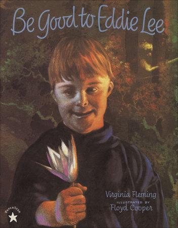 Be Good to Eddie Lee by Virginia Fleming