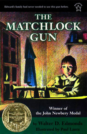 The Matchlock Gun by Walter D. Edmonds