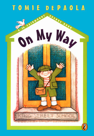 On My Way by Tomie dePaola