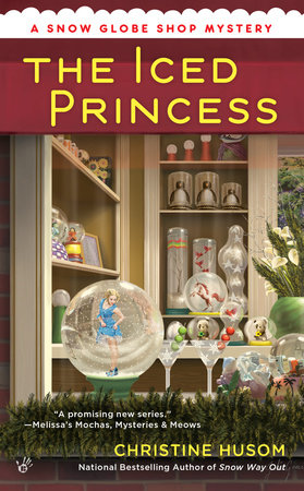 The Iced Princess by Christine Husom