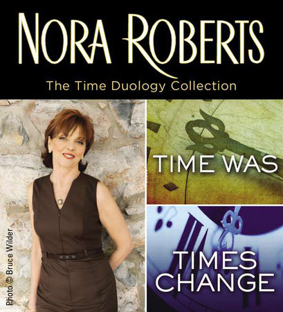 Nora Roberts' Time Duology by Nora Roberts