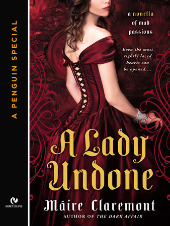 A Lady Undone by Máire Claremont