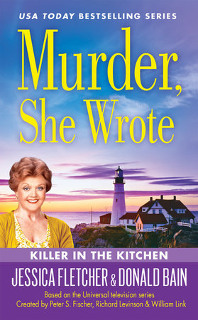 Murder, She Wrote: Killer in the Kitchen by Donald Bain and Jessica Fletcher