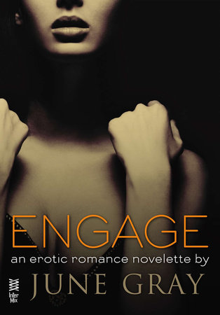 Engage by June Gray