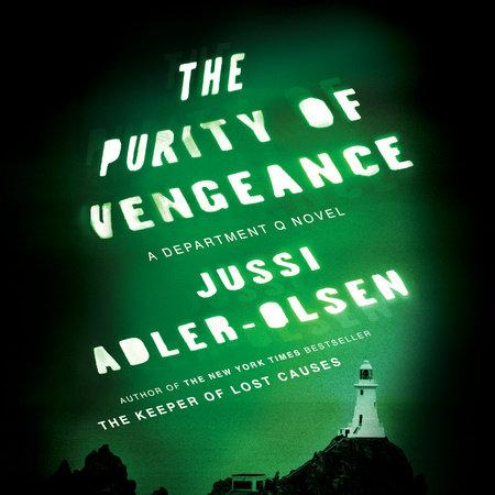 The Purity of Vengeance by Jussi Adler-Olsen