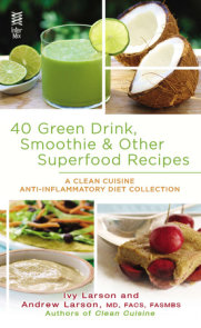 40 Green Drink, Smoothie & Other Superfood Recipes