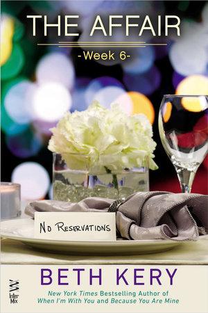 The Affair: Week 6 by Beth Kery