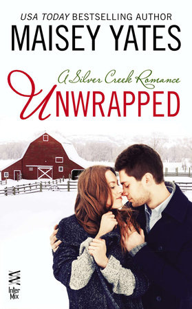 Unwrapped by Maisey Yates