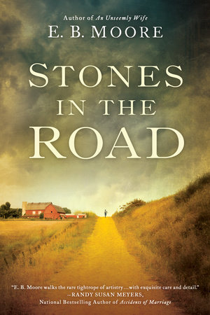 Stones In the Road by E.B. Moore