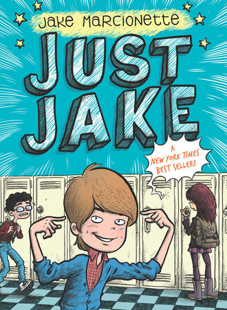 Just Jake #1 by Jake Marcionette; Illustrated by Victor Rivas Villa