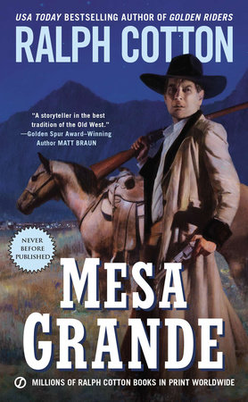 Mesa Grande by Ralph Cotton
