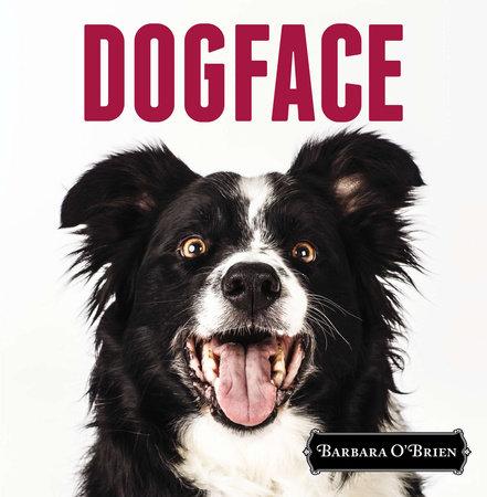 DogFace by Barbara O'Brien