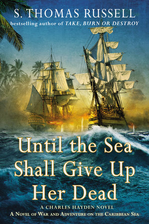 Until the Sea Shall Give Up Her Dead by S. Thomas Russell