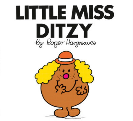 Little Miss Ditzy by Roger Hargreaves